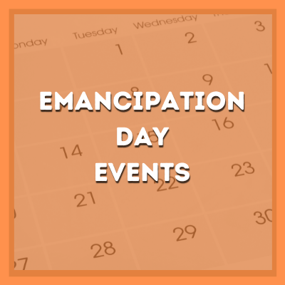 EMANCIPATION DAY EVENTS